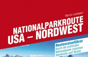 "CONBOOK-Routenreiseführer ""Nationalparkroute USA Nordwest"""